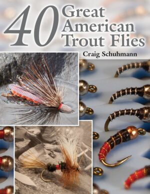 40 Great American Trout Flies
