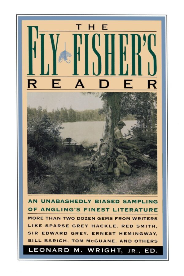A Fly Fisher's Reader