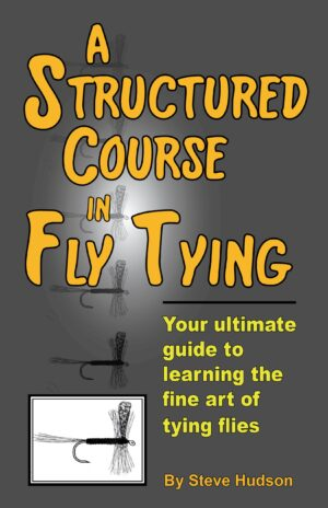 A Structured Course in Fly Tying