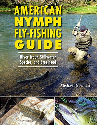 American Nymph Fly Fishing Guide