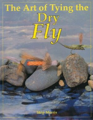 Art of Tying the Dry Fly
