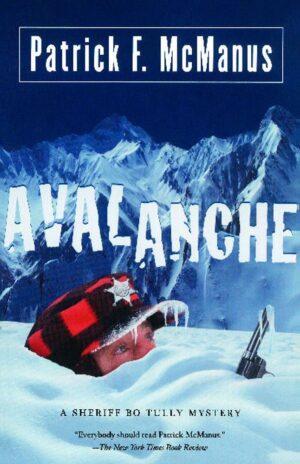 Avalanche: a Sheriff Bo Tully Mystery