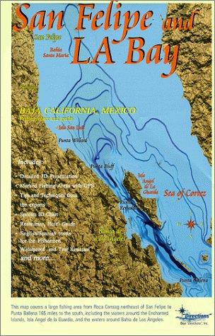 Baja Maps : San Felipe/ La Bay Fishing