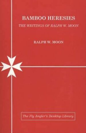 Bamboo Heresies: the Writings of Ralph W. Moon