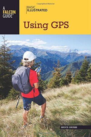 Basic Illustrated: Using Gps 3rd Ed