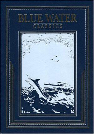 Blue Water Classics Series: Atlantic Game Fishing
