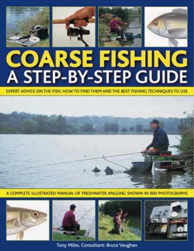 Coarse Fishing: a Step-by-step Guide