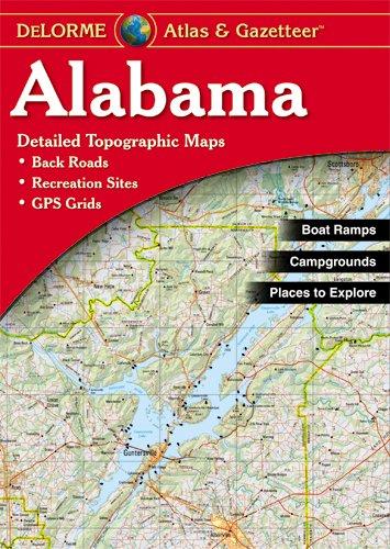 Delorme Alabama Atlas and Gazetteer