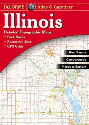 Delorme Illinois Atlas and Gazetteer