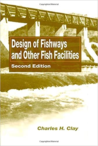 Design of Fishways and Other Fish Facilities: 2nd Edition