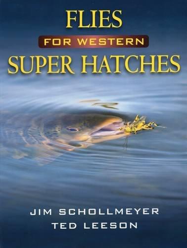 Flies for Western Super Hatches