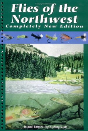 Flies of the Northwest: New Edition