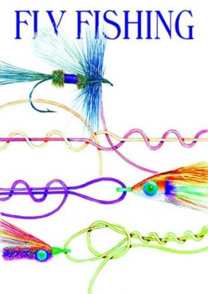 Fly Fishing Knots, Rigs & Leaders