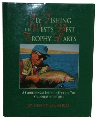 Fly Fishing the West's Best Trophy Lakes