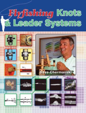 Fly-fishing Knots & Leader Systems