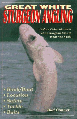 Great White Sturgeon Angling