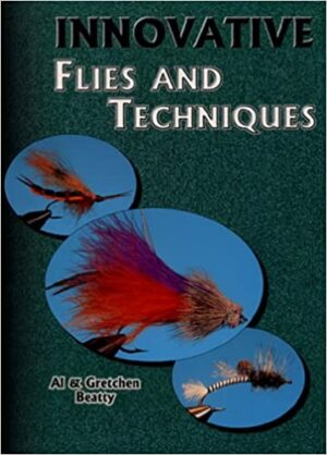 Innovative Flies and Techniques