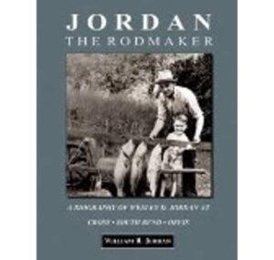 Jordan the Rodmaker: a Biography of Weesley D. Jordan at Cross - South Bend