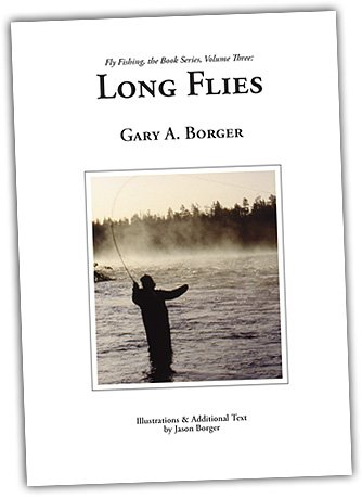 Long Flies: Streamers, Bucktails, and Other Big Fish Flies