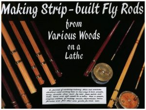 Making Strip-built Fly Rods