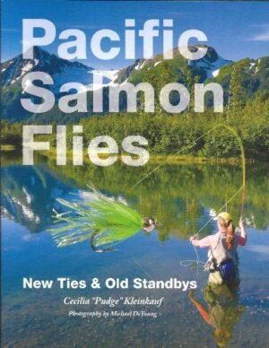 Pacific Salmon Flies: New Ties & Old Standbys