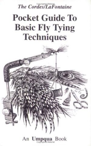 Pocket Guide to Basic Fly Tying Techniques