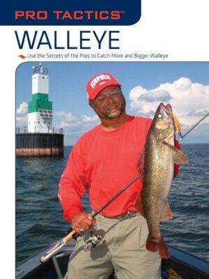 Pro Tactics: Walleye