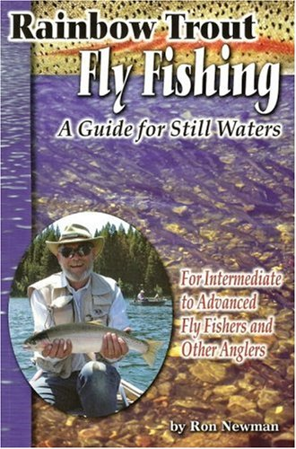 Rainbow Trout Fly Fishing: a Guide for Still Waters