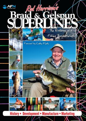 Rod Harrison's Braid & Gelspun Superlines: the Evolution of a Fishing Breakthrough