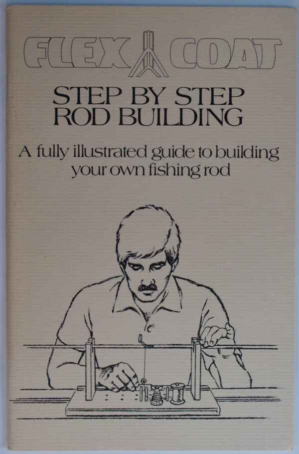 Step by Step Rod Building Book