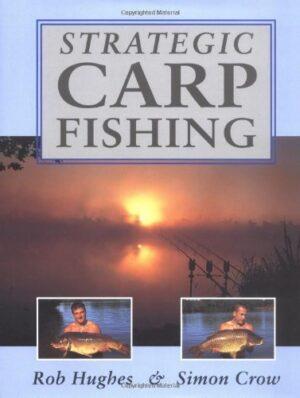 Strategic Carp Fishing