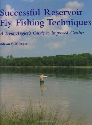 Successful Reservoir Fly Fishing Techniques