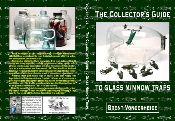 The Collector's Guide to Glass Minnow Traps