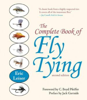 The Complete Book of Fly Tying - Second Edition