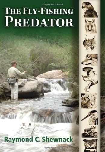 The Fly-fishing Predator
