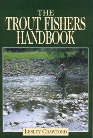 The Trout Fisher's Handbook