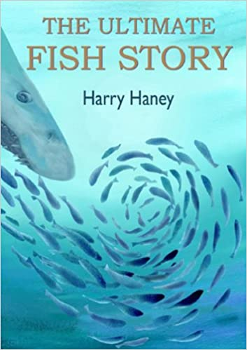 The Ultimate Fish Story