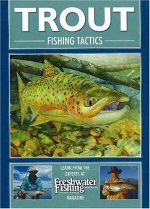 Trout Fishing Tactics