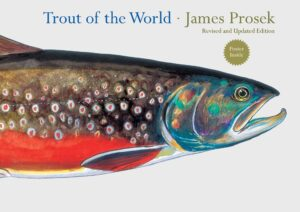 Trout of the World: Revised and Updated Edition
