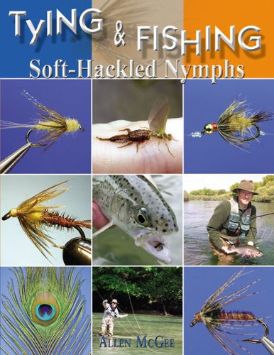 Tying & Fishing Soft-hackled Nymphs