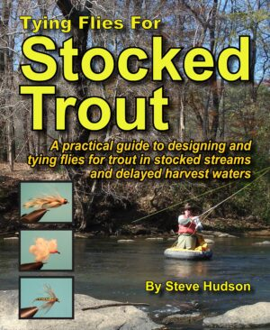 Tying Flies for Stocked Trout
