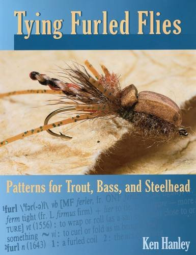 Tying Furled Flies - Patterns for Trout, Bass, and Steelhead