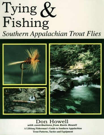 Tying and Fishing: Southern Appalachian Trout Flies