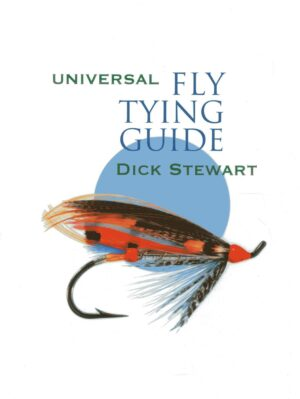 Universal Fly Tying Guide: 2nd Edition