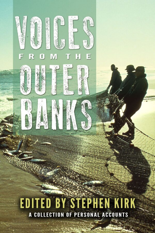 Voices from the Outer Banks: a Collection of Personal Accounts