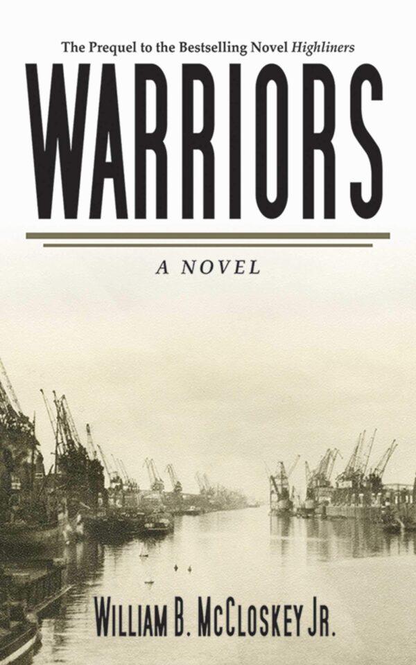 Warriors: a Novel
