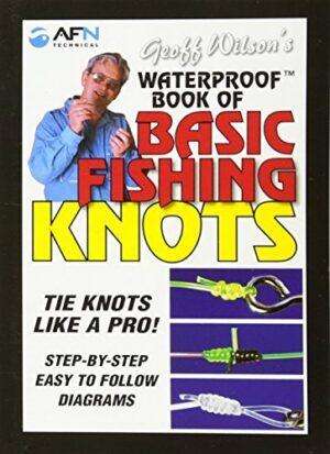 Waterproof Basic Fishing Knots 2nd Edition