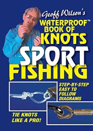 Waterproof Book of Sport Fishing Knots
