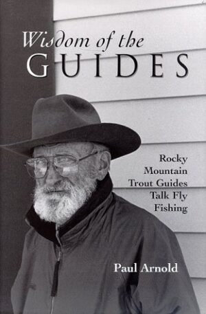 Wisdom of the Guides: Rocky Mountains