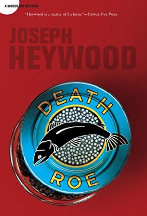Woods Cop Mystery Series: Death Roe